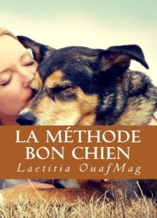Livre pour éduquer son chien LA MÉTHODE BON CHIEN top 5