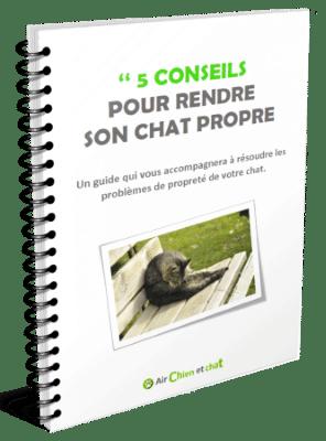 Ebook gratuit avec 5 conseils pour rendre son chat propre, format guide accompagnement pour résoudre problèmes propreté, malpropreté chats