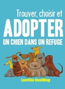 Livre adopter un chien issus d'un refuge