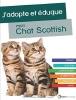 Livre adoption et éducation d'un chat scottish TOP3